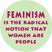 I'm a proud feminist.  <3