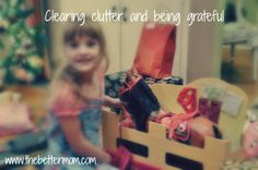 Clearing clutter and being grateful @thebettermom