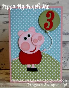 Julie Kettlewell - Stampin Up UK Independent Demonstrator - Order products 24/7: Peppa Pig Punch Art card