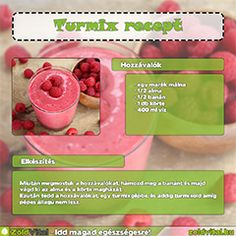 Málnás turmix recept. Kaja, Healthy Drinks, Smoothies, Health Fitness, Sweets, Diet, Food And Drink, Vegetables, Minden