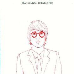Friendly Fire (Sean Lennon album, 2006) (listen to full album on http://musicmp3.ru/artist_sean-lennon__album_friendly-fire.html#.U8zNY5SSzng) #**