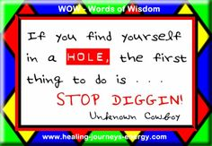 If you find yourself in a hole the first thing to do is... STOP DIGGIN!