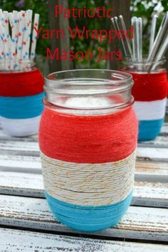 These are so cute! Patriotic yarn-wrapped mason jars.  http://www.hometalk.com/l/XRa