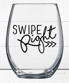 Liberty & Lilac Paper Co. Swipe Right Stemless Wine Glass | zulily