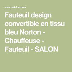 Fauteuil design convertible en tissu bleu Norton - Chauffeuse - Fauteuil - SALON
