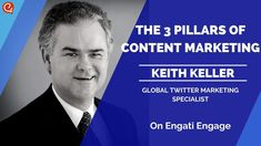 3 Pillars of Content Marketing Technological Convergence, Kevin Jackson, Brand Promotion, Keynote Speakers, Influencer Marketing, Customer Experience, Machine Learning, Writing A Book, Content Marketing