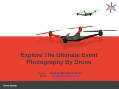 Hire an event aerial Drone photography for an optimal advertising of your service and get the effective result immediately.