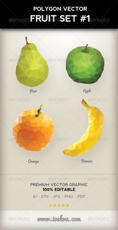 Polygon Triangular Vector Fruit Set #1  #GraphicRiver         Polygon Triangular Vector Fruit Set #1 – A delicious selection of low polygon vector fruit objects, In this set you get an Apple, Orange, Pear and Banana. Each design comes as a separate file in its own folder saved with the various file formats.    Premium Vector Illustration  Fully Editable colours and shapes  2000px x 3000px  AI –