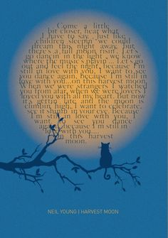 Harvest Moon - Neil Young - oh I love this, how adorable!!!!