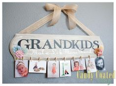 Grandkids Photo Sign. @Aleesha Cleverly  I am going to make this and send it to you with a couple photos of the girls, you can finish it and give mom for xmas k?