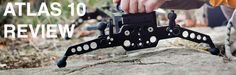 Atlas 10 Review VS Video Productions uses the Cinevate camera slider