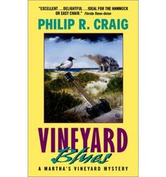 Vineyard Blues by Philip R. Craig . . . #11 in the Martha's Vineyard (J.W. Jackson) series . . . read in 2001