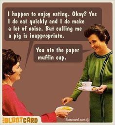 Hilarious - Blunt Card - Food - Muffins - Retro - Housewife