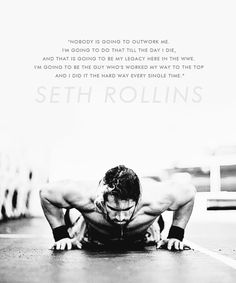 """Nobody's going to outwork me."" #SethRollins pic.twitter.com/Ob1fsyAy2r"