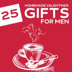 Here is a great list of homemade gifts you can make for your man this Valentine's Day…