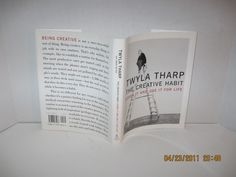 The Creative Habit: Learn It and Use It for Life: Twyla Tharp
