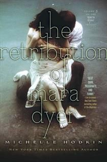 The Retribution of Mara Dyer by Michelle Hodkin.