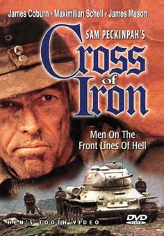 """Cross of Iron"" - Cruz de Ferro, 1977 by Sam Peckinpah Book Posters, Cinema Posters, Movie Posters, Cinema Cinema, James Coburn Movies, Great Films, Good Movies, Maximilian Schell, Cross Of Iron"