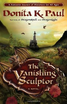 The Vanishing Sculptor: A Novel by Donita K. Paul, http://www.amazon.com/dp/1400073391/ref=cm_sw_r_pi_dp_yuQKtb0WDHXJE
