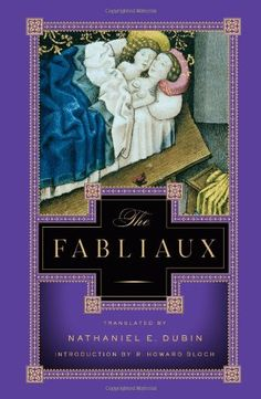 The Fabliaux: Nathaniel E. Dubin, R. Howard Bloch: 9780871403575: Amazon.com: Books
