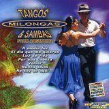 Tangos, Milongas & Sambas [CD]
