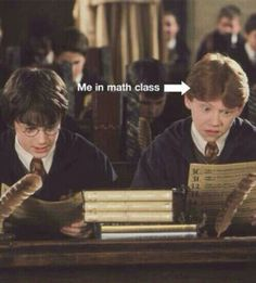 Yes it's Harry Potter, but this is how every time I walk into math and start my homework!!