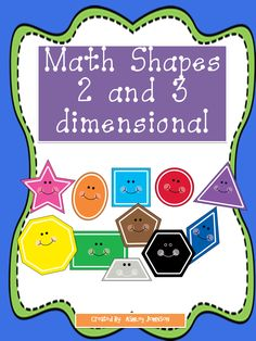 Shapes!!! The is packet will assist in teaching your students all about two and three dimensional shapes. Common Core aligned. $