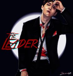 The Leader EXO Mafia AU Series 1/9 Xiumin, Suho, Lay, Baekhyun, Chen, Chanyeol, Kyungsoo, Kai, Sehun (Click here for the full size)
