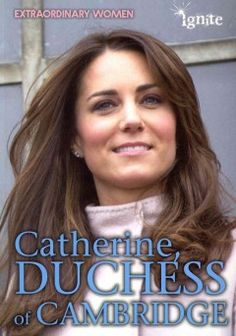 J 921 CAT. What makes Catherine, Duchess of Cambridge, extraordinary? Read this book to find out. We explore her life before she joined the British Royal Family: her childhood, education, professional accomplishments, and her road to marrying Prince William. Read about others' perspectives on her, and how she has broken boundaries by leading a very different to those led by the royal women in Britain of the past.