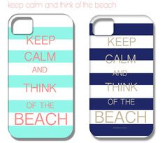 Keep Calm and Think of the Beach iPhone Cover by ShorelyChic, $44.00
