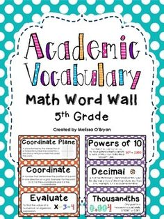 Math Word Wall 5th Grade Common Core Academic Vocabulary - Polka Dots. Perfect for display in a 5th grade classroom. This word wall set was created based on the 5th grade Common Core Math State Standards. Includes 126 vocabulary cards. Each card contains the academic vocabulary word, its definition or example, and most contain a graphic. $ #wildaboutfifthgrade Vocabulary Word Walls, Math Word Walls, Academic Vocabulary, Vocabulary Cards, Teaching 5th Grade, Fifth Grade Math, 5th Grade Classroom, Teaching Math, Maths Classroom Displays