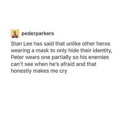 well considering Peter is only 15 he probs cant hide his fear as well as someone with more fighting experience so that makes sense Dc Memes, Marvel Memes, Marvel Dc Comics, Marvel Funny, Hulk, The Villain, Tom Holland, Marvel Cinematic Universe, Marvel Avengers