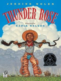 Thunder Rose is an African-American child born on a stormy night abuzz with booming thunder, flashing lightning, and hailing rain.