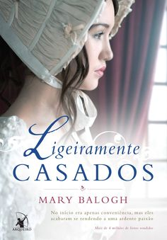 Ligeiramente Casados (Slightly Married) – Mary Balogh – #Resenha | O Blog da Mari