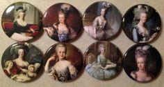 8 Marie Antoinette fridge magnets, or pinbacks with vintage pics of Marie Antoinette 1.5 inch