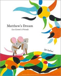 Leo Lionni  「Matthew's Dream」
