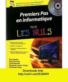 premiers pas en informatique pour les nuls (9782754033640) Dan Gookin , ISBN-10: 2754033645  , ISBN-13: 978-2754033640 ,  , tutorials , pdf , ebook , torrent , downloads , rapidshare , filesonic , hotfile , megaupload , fileserve