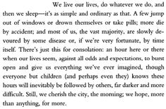Michael Cunningham, The Hours - My favorite part of the book