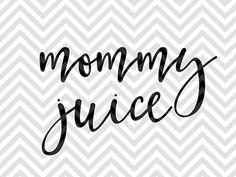 Mommy Juice Wine Coffee mom life SVG file - Cut File - Cricut projects - cricut ideas - cricut explore - silhouette cameo projects - Silhouette projects  by KristinAmandaDesigns