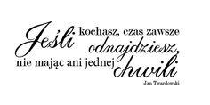 Cardmaking by jolagg: Cytat Jana Twardowskiego Free Prints, Inspirational Thoughts, True Words, Motto, Cool Words, Decoupage, Cardmaking, Life Is Good, Texts