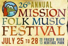 Mission Folk Music Fest - Starting Thu, 25 July 2013