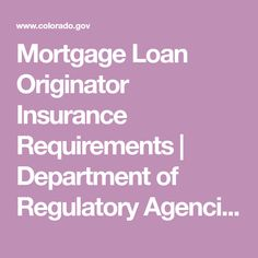 Active Mortgage Loan Originators are required to maintain errors and omissions insurance as well as a surety bond. Mortgage Loan Originator, Accounting Services