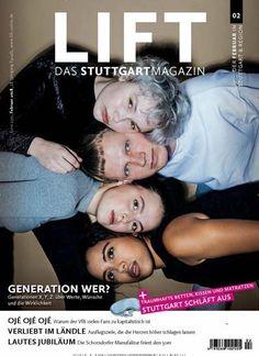 Generation Wer? - Generation X, Y, Z über Werte, Wünsche und die Wirklichkeit. Jetzt in LIFT:  #Stuttgart #GENERATIONZ #GenerationX #GenerationY #YOUTH