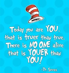 Beautiful 10 Quotes From Dr. Seuss You Need In Your Life Right Now.