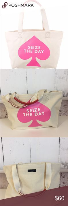 "kate spade ♠️ ""Seize The Day"" Canvas Tote NWT Adorable ""Seize the Day"" canvas tote by Kate Spade. Measures 18""x10"" with aprox 9"" handle drop. NWT kate spade Bags Totes"
