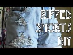 ▶ How To Rip & Fray Denim Shorts | Quick & Easy DIY - YouTube