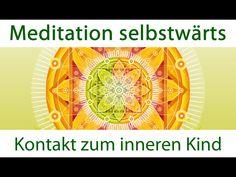 Heilung des inneren Kindes - Meditation selbstwärts