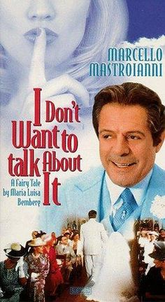 I Don't Want to Talk About It (1993)