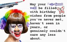 FUNNY FRIEND BIRTHDAY   Funny birthday wishes for best friend!