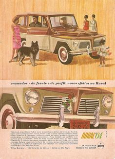 Dos Recrame: Rural Willys Ford Rural, Vintage Cars, Antique Cars, Chevrolet Bel Air, Modified Cars, Vintage Market, Vintage Advertisements, Old Cars, Childhood Memories